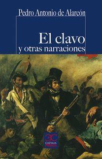 CLAVO Y OTRAS NARRACIONES, EL