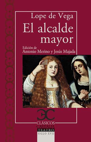 ALCALDE MAYOR, EL