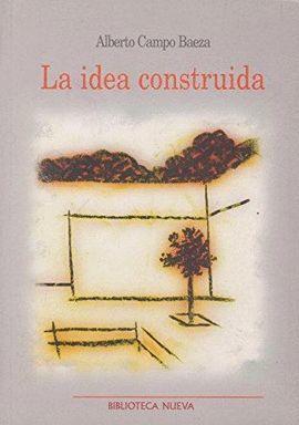 IDEA CONSTRUIDA, LA