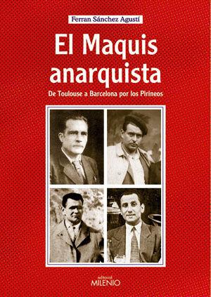 MAQUIS ANARQUISTA, EL