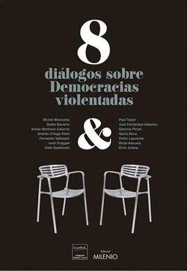 8 DIÁLOGOS SOBRE DEMOCRACIAS VIOLENTADAS