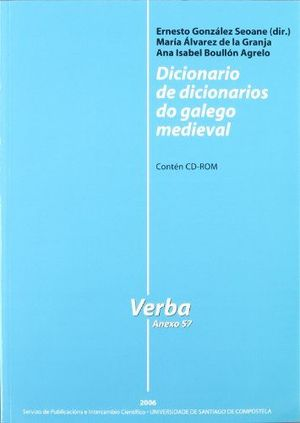 DICIONARIO DE DICIONARIOS DO GALEGO MEDIEVAL  (CONTÉN CD-ROM)