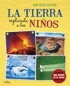 TIERRA EXPLICADA A LOS NIÑOS, LA
