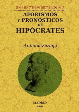 AFORISMOS Y PRONÓSTICOS DE HIPÓCRATES