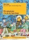 MINAIRONS I LA NIT DE SANT JOAN, ELS