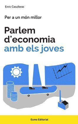 PARLEM D'ECONOMIA AMB ELS JOVES