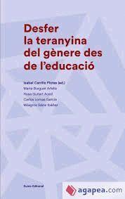 DESFER LA TERANYINA DEL GÈNERE DES DE L'EDUCACIÓ