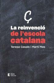 REINVENCIÓ DE L'ESCOLA CATALANA, LA