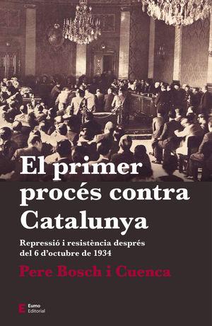 PRIMER PROCÉS CONTRA CATALUNYA, EL