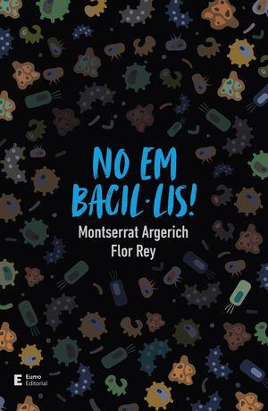 NO EM BACIL·LIS!