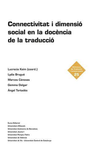 CONNECTIVITAT I DIMENSIÓ SOCIAL EN LA DOCÈNCIA DE LA TRADUCCIÓ