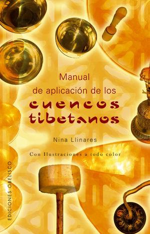CUENCOS TIBETANOS, MANUAL DE APLICACIÓN