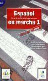 ESPAÑOL EN MARCHA 1. LIBRO DEL ALUMNO (+ CD) CURSO DE ESPAÑOL COMO LENGUA EXTRANGERA