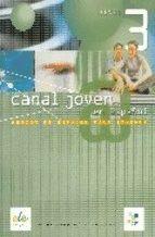 CANAL JOVEN EN ESPAÑOL. NIVEL 3 METODO DE ESPAÑOL PARA JOVENES