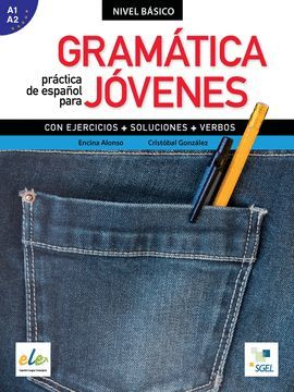 GRAMÁTICA PRÁCTICA DE ESPAÑOL PARA JÓVENES (NIVEL BASICO)