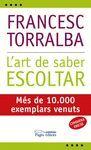 ART DE SABER ESCOLTAR, L'