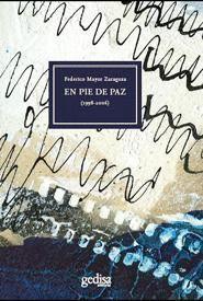 EN PIE DE PAZ ( 1998-2006)