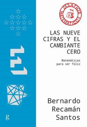NUEVE CIFRAS Y EL CAMBIANTE CERO, LAS