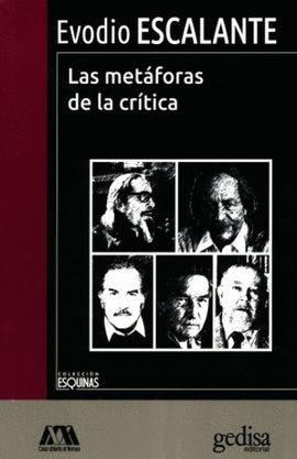 METÁFORAS DE LA CRÍTICA, LAS