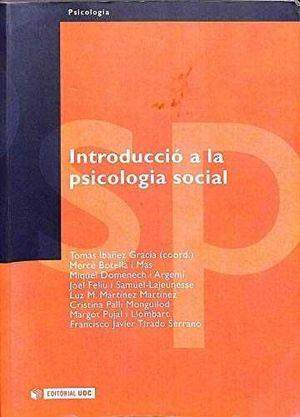 INTRODUCCIÓ A LA PSICOLOGIA SOCIAL