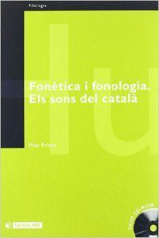 FONÈTICA I FONOLOGIA. ELS SONS DEL CATALÀA