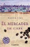 MERCADER DE CAFE, EL