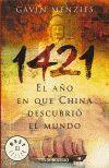 1421. EL AÑO EN QUE CHINA DESCUBRIO EL MUNDO