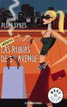 RUBIAS DE 5TH AVENUE, LAS (INEDITO)