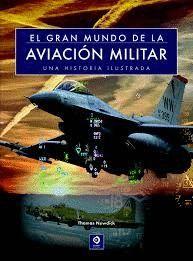 GRAN MUNDO DE LA AVIACIÓN MILITAR, EL