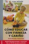 CÓMO EDUCAR CON FIRMEZA Y CARIÑO