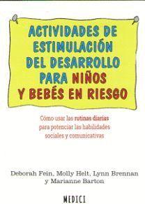ACTIVIDADES DE ESTIMULACION DEL DESARROLLO PARA NIÑOS Y BEBES EN RIESGO
