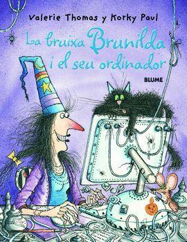 BRUIXA BRUNILDA I EL SEU ORDINADOR, LA