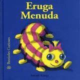 ERUGA MENUDA