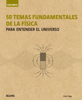50 TEMAS FUNDAMENTALES DE LA FISICA