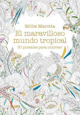 MARAVILLOSO MUNDO TROPICAL, EL