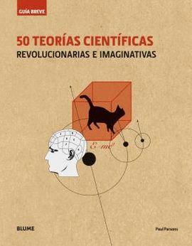 50 TEORÍAS CIENTÍFICAS (RÚSTICA)