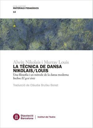 TÈCNICA DE DANSA NIKOLAIS / LOUIS, LA