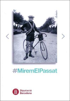 #MIREMLPASSAT - EXPOSICIÓ DE FOTOGRAFIES