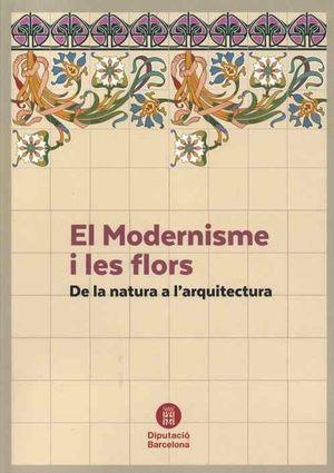 MODERNISME I LES FLORS, EL