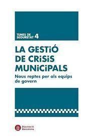 GESTIÓ DE CRISIS MUNICIPALS, LA