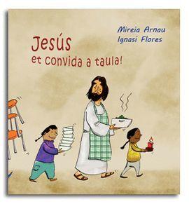 JESÚS ET CONVIDA A TAULA!