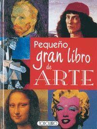 PEQUEÑO GRAN LIBRO DE ARTE