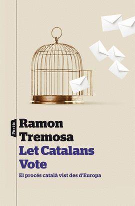 LET CATALONIA VOTE