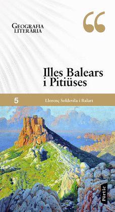 ILLES BALEARS I PITIÜSES - GEOGRAFIA LITERÀRIA
