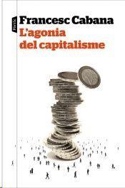 AGONIA DEL CAPITALISME, L'