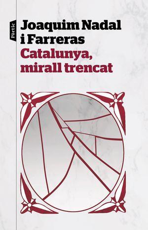 CATALUNYA, MIRALL TRENCAT