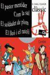PASTOR MENTIDER, EL/ COM LA SAL/ EL SOLDADET DE PLOM/ EL LLEO I EL RATOLI