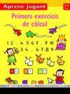 PRIMERS EXERCICIS DE CALCUL