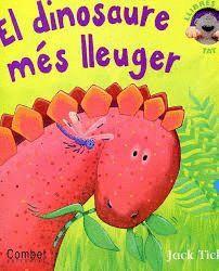 DINOSAURE MES LLEUGER, EL