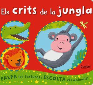 CRITS DE LA JUNGLA, ELS